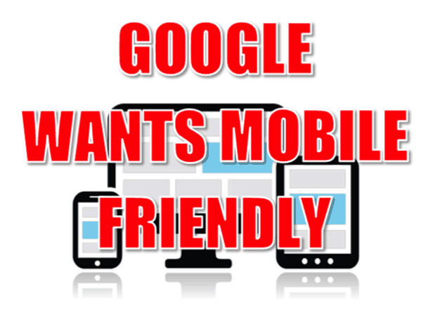 google wants mobile-frienly