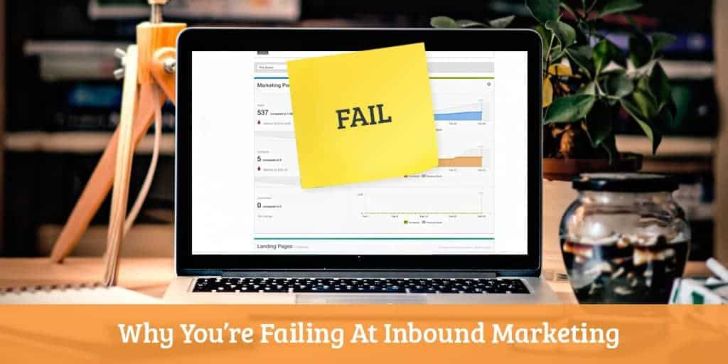 inbound marketing fail desktop