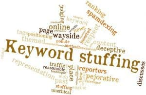 keyword stuffing is not what search engines are looking for